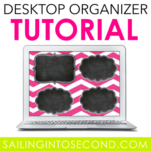 Desktop Organizer Tutorial