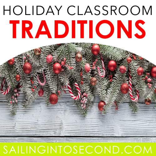 Holiday Classroom Traditions