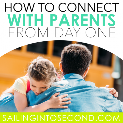 How to Connect with Parents from Day One
