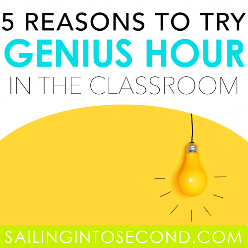 5 Reasons to Try Genius Hour in Your Classroom