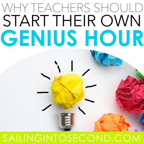 Why Teachers Should Start Their Own Genius Hour