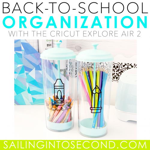 Back to School Organization With Cricut