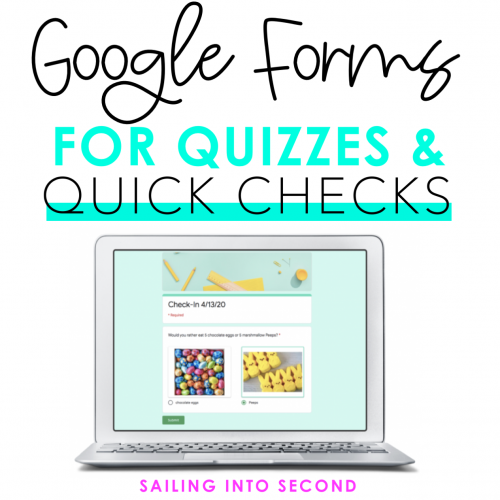 Using Google Forms for Quizzes or Quick Checks